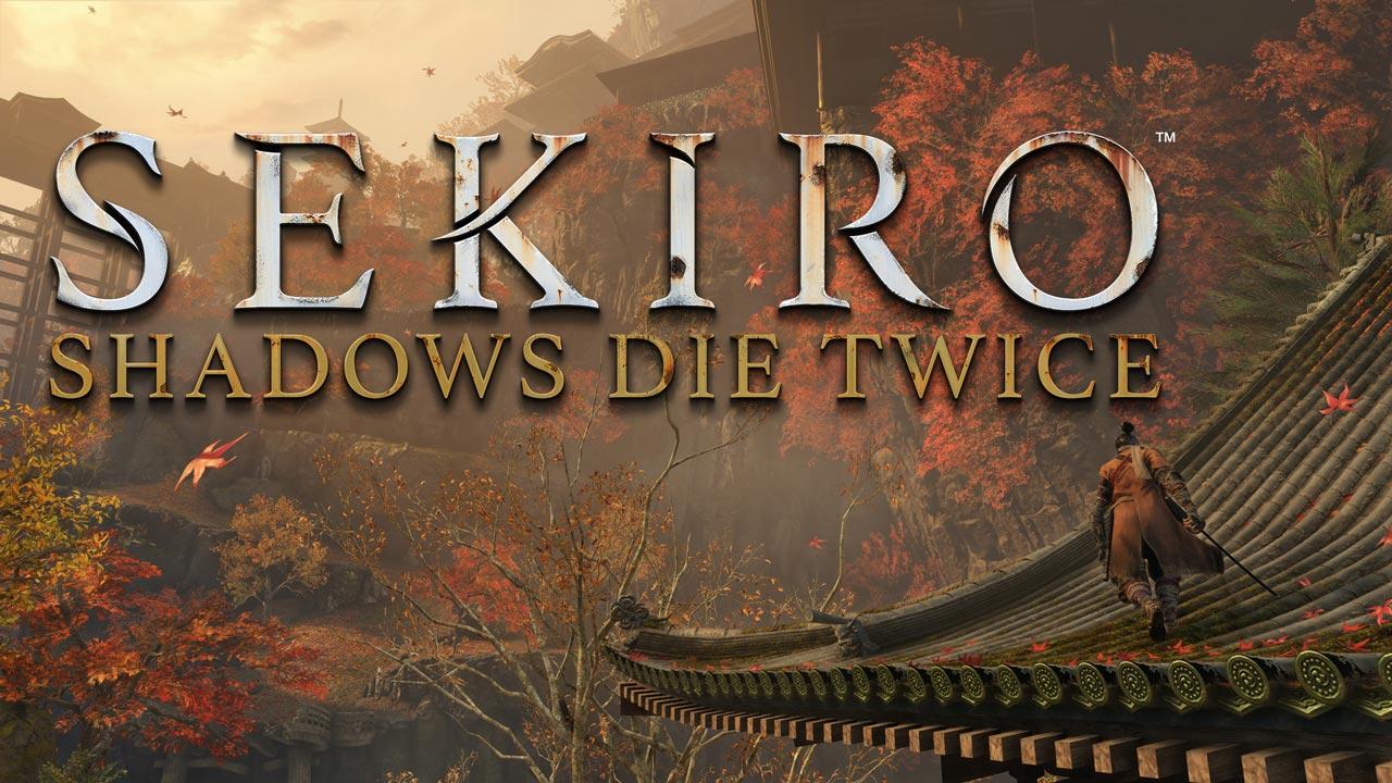 SEKIRO: Shadows Die Twice. El arte de la superación personal