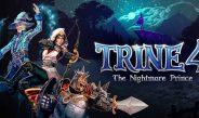 Análisis Trine 4. The Nightmare Prince