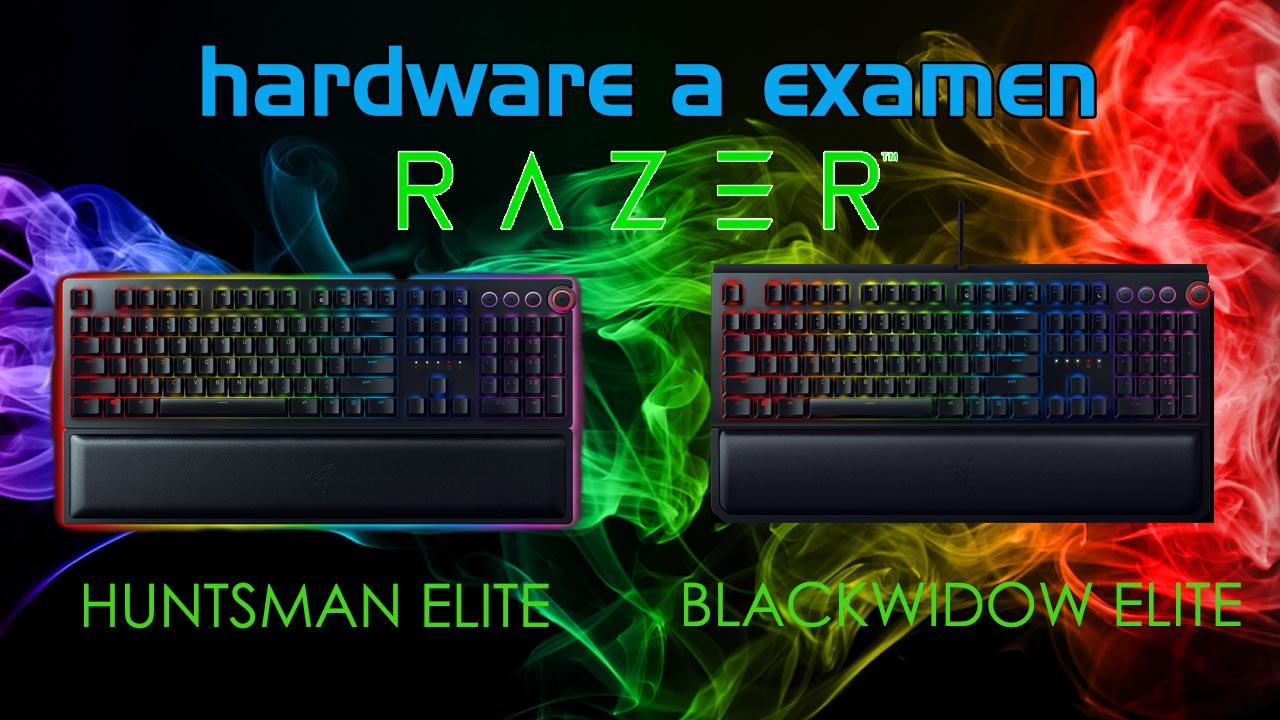 Razer Blackwidow Elite & Razer Huntsman Elite