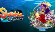 Análisis Shantae and the Seven Sirens