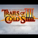 TheLegend of Heroes: Trails of Cold Steel 3