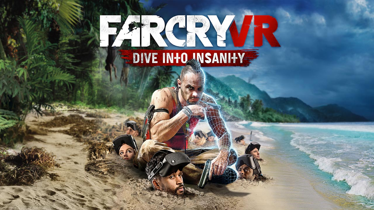 Ubisoft lanza Far Cry VR: Dive into sanity