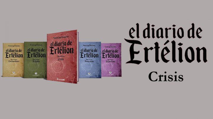 El Diario de Ertélion: Crisis