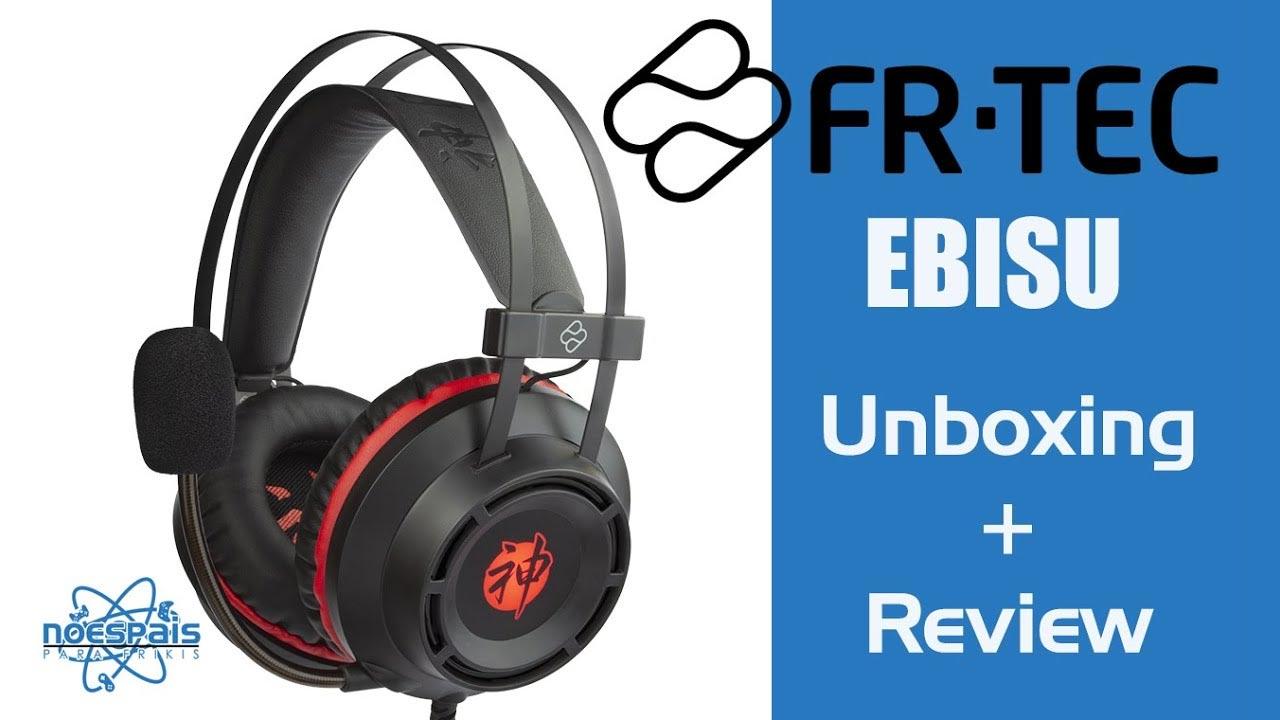 Unboxing y Review de los FR-TEC Ebisu