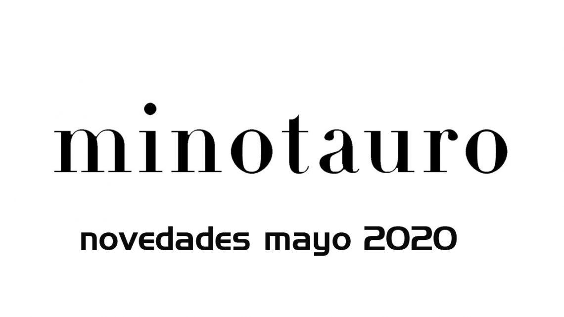 Novedades de Ediciones Minotaruro para mayo